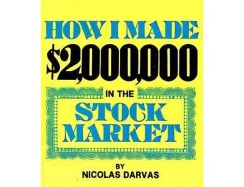 Nicholas Darvas, How I Made $2 Million Dollars In the Stock Market